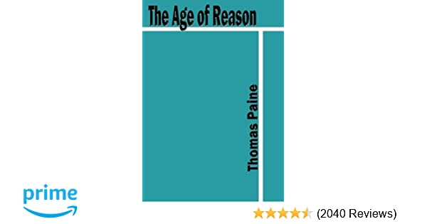 The Age of Reason (Large Print): Thomas Paine: 9781482370508: Amazon.com: Books