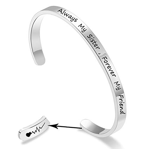 - Always My Sister, Forever My Friend Inspirational Bracelet Cuff Bangle Mantra Quote Keep Going Stainless Steel Engraved Motivational Friend Encouragement Jewelry Gift for Women Teen Girls with Secret
