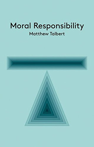 Moral Responsibility: An Introduction (Key Concepts in Philosophy)
