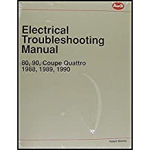 Audi Electrical Troubleshooting Manual: Audi 80, 90, Coupe Quattro 1988, 1989, 1990
