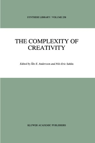 The Complexity of Creativity (Synthese Library)
