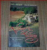 img - for Village to Village: Misadventures in France (Imprint lives) by Alister Kershaw (1993-11-03) book / textbook / text book