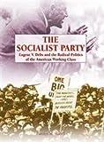 The Socialist Party, Carolyn M. Skahill, 1404208674