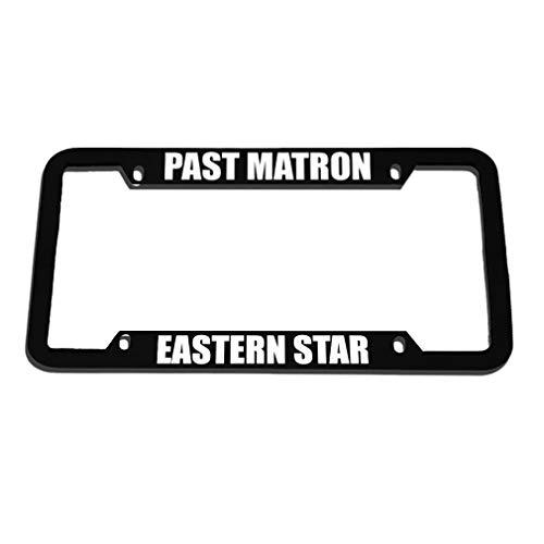 - Custom Auto Frames Past Matron Eastern Star Black License Plate Frame, Aluminum Metal Car Tag Frame, 4 Holes License Plate Cover Holder for US Vehicles