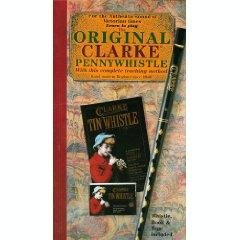 The Clarke Tin Whistle, Since 1843: Learn to Play the World's Oldest Pennywhistle/Book, Audio Cassette and ()