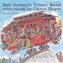 Bob Scobey's Frisco Band: The Scobey Story, Vol. 2 [Vinyl]