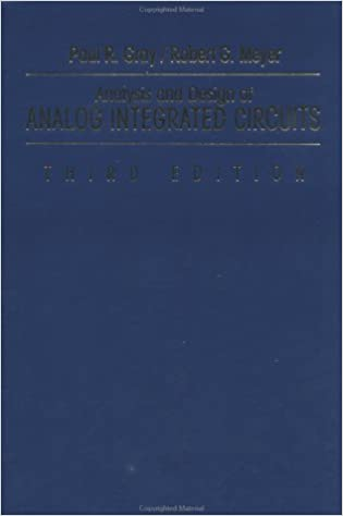 Analysis and Design of Analog Integrated Circuits (3rd Edition ...