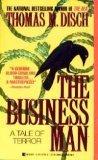 The Businessman, Thomas M. Disch, 0425137465