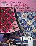 Learn to be a Wacky-Wedge Quilting Wizard, , 1590120043
