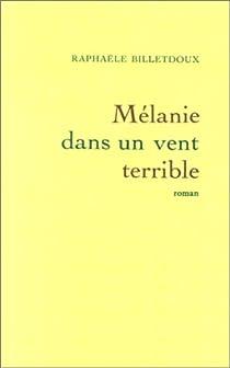 Mélanie dans un vent terrible par Billetdoux