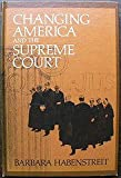 Changing America and the Supreme Court, Barbara Habenstreit, 0671322095