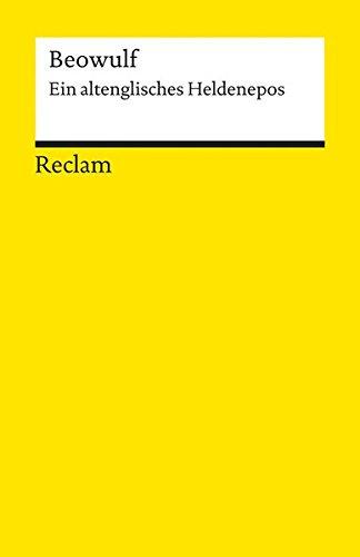 Beowulf: Ein altenglisches Heldenepos (Reclams Universal-Bibliothek)