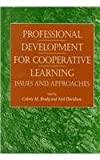 Professional Development for Cooperative Learning : Issues and Approaches, , 079143849X
