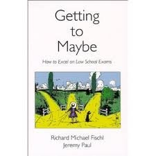 Download Getting To Maybe: How to Excel on Law School Exams 1st (first) edition PDF