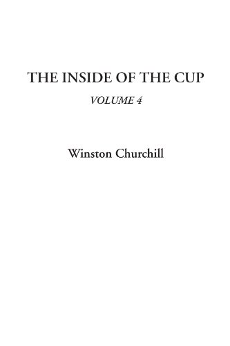 The Inside of the Cup, Volume 4
