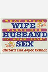 What Every Wife Wants Her Husband to Know About Sex Paperback