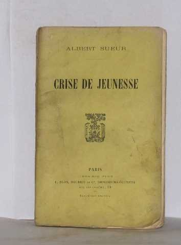 Image result for Crise de jeunesse Albert Sueur