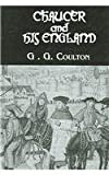 Chaucer and His England, Coulton, G. G., 0710309236