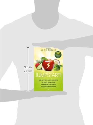 31BWW230mdL - Jumpstart!: Your Way to Healthy Living With the Miracle of Superfoods, New Weight-Loss Discoveries, Antiaging Techniques & More