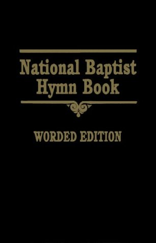 National Baptist Hymn Book Worded Edition