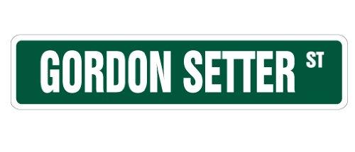 GORDON SETTER Street Sign dog lover great owner breeder | Indoor/Outdoor | 18