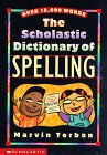 Scholastic Dictionary of Spelling, Marvin Terban, 0590306979