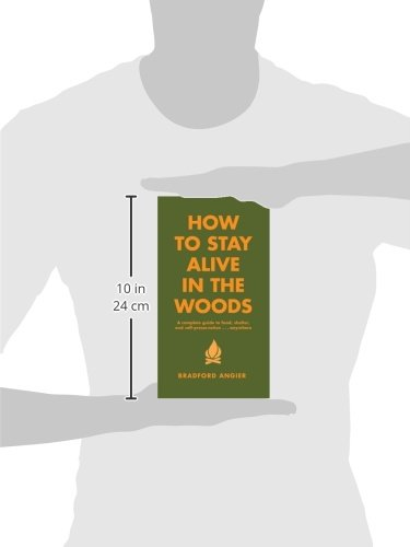 How-to-Stay-Alive-in-the-Woods-A-Complete-Guide-to-Food-Shelter-and-Self-Preservation-Anywhere