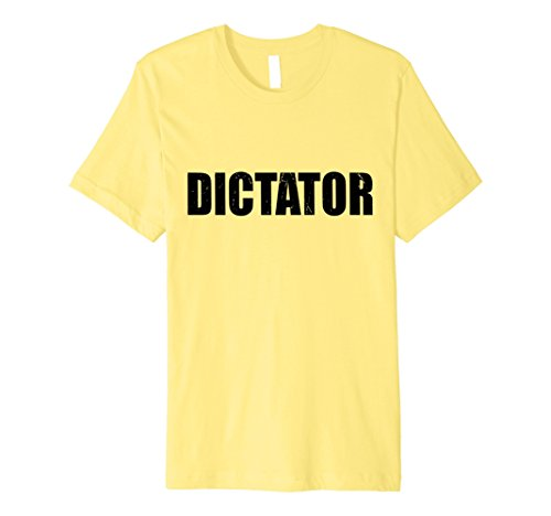 Dictator Costumes Girl - Dictator T Shirt Halloween Costume Funny