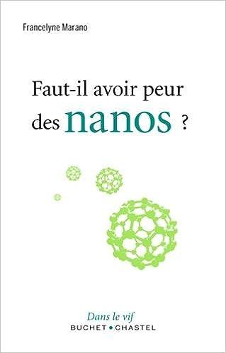 Livres Faut-il avoir peur des nanos ? pdf