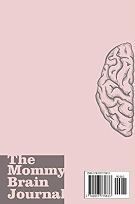 The Mommy Brain Journal A Helpful Companion for the Busy Mom