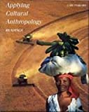 img - for Applying Cultural Anthropology: Readings book / textbook / text book