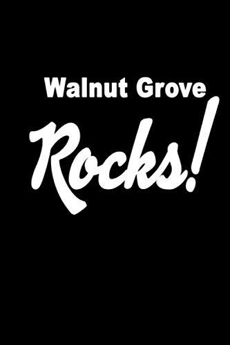 - Walnut Grove Rocks: School Spirit Notebook Journal for Teachers and Students