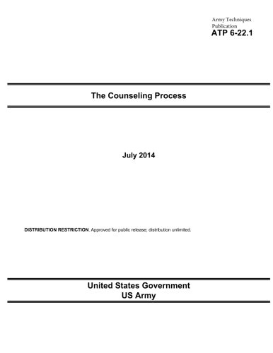 Army Techniques Publication ATP 6-22.1 The Counseling Process July 2014 pdf epub