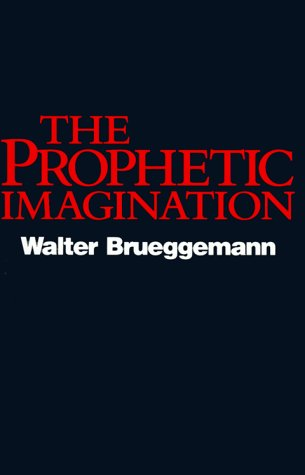 The Prophetic Imagination
