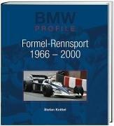 BMW Profile, Bd.6, Formel-Rennsport 1966-2000
