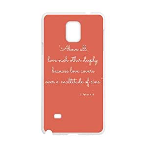 Bible Verse - Above all, love each other deeply, because love covers over a multitude of sins. I Peter 4:8 pattern for white plastic SamSung Galaxy Note4 case wangjiang maoyi