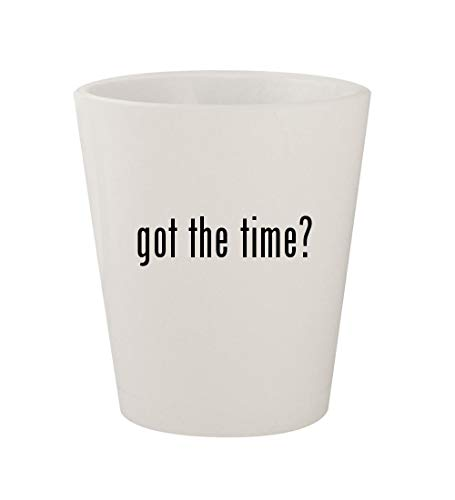 got the time? - Ceramic White 1.5oz Shot Glass, used for sale  Delivered anywhere in USA