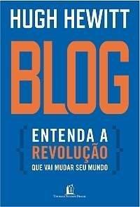 Blog: Entenda A Revolucao Que Vai Mudar Seu Mundo (Em Portugues do Brasil) PDF