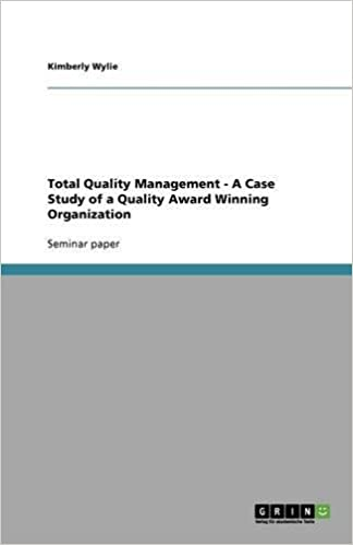 Total Quality Management - A Case Study of a Quality Award Winning Organization