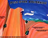 img - for Pigs Over Colorado book / textbook / text book