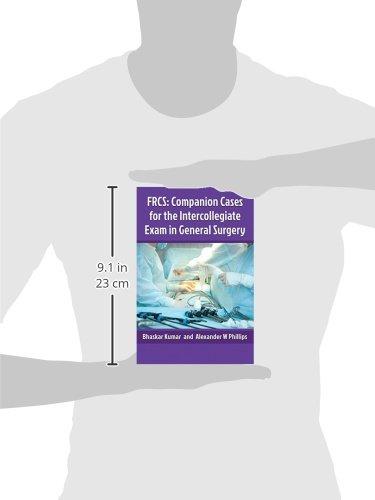 Companion cases for the FRCS intercollegiate exam in General Surgery
