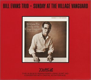 Sunday at the Village Vanguard (20 Bit Mastering) (Bill Evans Live At The Village Vanguard)