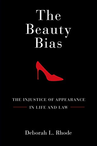 D.o.w.n.l.o.a.d The Beauty Bias: The Injustice of Appearance in Life and Law [R.A.R]