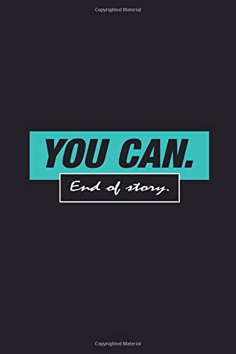 You can. End of story.: Your personal traning log book. por Yellow Penguin