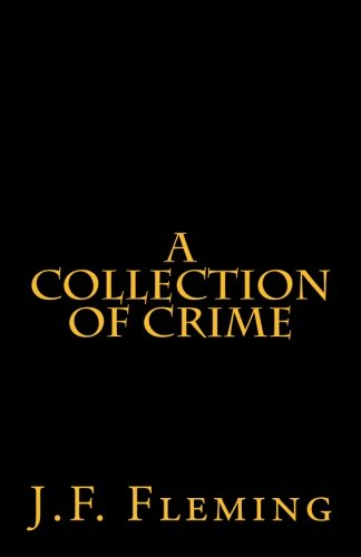 A Collection of Crime