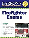 Barron's Firefighter Exams, James J. Murtagh, 0764140930