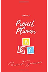 Notebook: Project Planner: Project to complete Paperback
