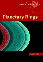 Planetary Ring Systems - Planetary Rings (Cambridge Planetary Science)