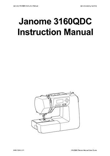 (Janome Spare Part 3160QDC Sewing Machine Instruction Manual Reprint)