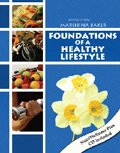 Foundations of a Healthy Lifestyle, Baker, Marshina, 0757537294